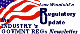 Clicking here will bring you directly to the Regulatory Update site at regup.plastics.com, Authored by Lew Weisfeld